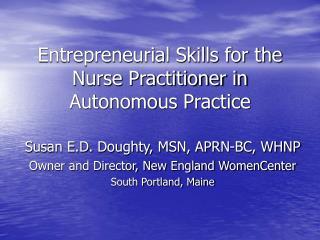 Entrepreneurial Skills for the Nurse Practitioner in Autonomous Practice