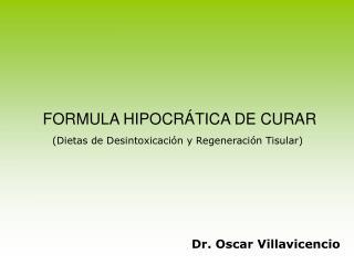 FORMULA HIPOCRÁTICA DE CURAR
