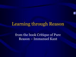 Learning through Reason
