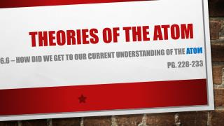 Theories of the atom
