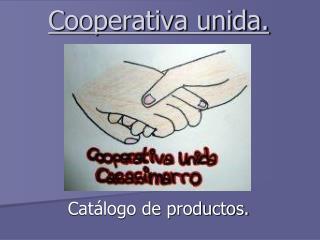 Cooperativa unida.