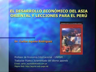EL DESARROLLO ECONÓMICO DEL ASIA ORIENTAL Y LECCIONES PARA EL PERÚ