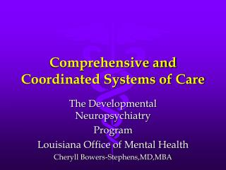 Comprehensive and Coordinated Systems of Care
