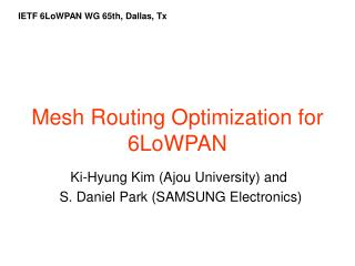 Mesh Routing Optimization for 6LoWPAN
