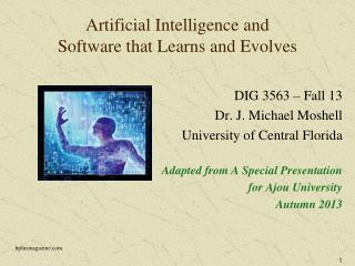 Artificial Intelligence and  Software that Learns and Evolves