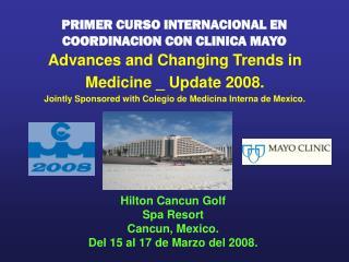 PRIMER CURSO INTERNACIONAL EN COORDINACION CON CLINICA MAYO