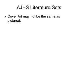 AJHS Literature Sets