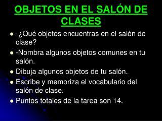 OBJETOS EN EL SAL Ó N DE CLASES