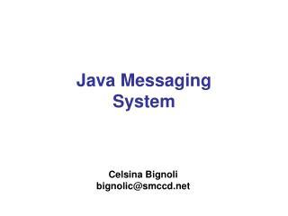 Java Messaging System