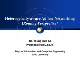 Heterogeneity-aware Ad hoc Networking [ Routing Perspective]