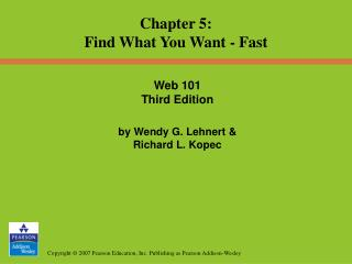 Web 101 Third Edition by Wendy G. Lehnert &  Richard L. Kopec