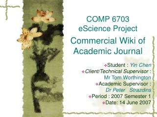 COMP 6703 eScience Project Commercial Wiki of Academic Journal