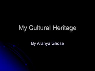 My Cultural Heritage