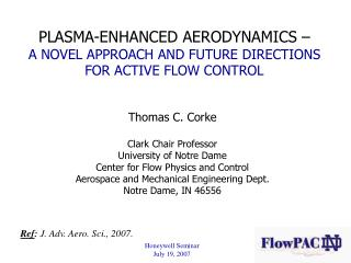 PLASMA-ENHANCED AERODYNAMICS    A NOVEL APPROACH AND FUTURE DIRECTIONS  FOR ACTIVE FLOW CONTROL