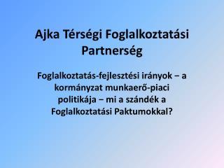 Ajka Térségi Foglalkoztatási Partnerség