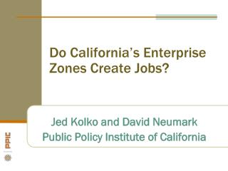 Do California's Enterprise Zones Create Jobs?