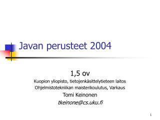 Javan perusteet 2004