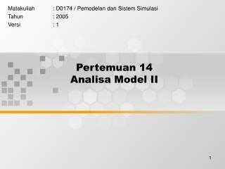 Pertemuan 14 Analisa Model II