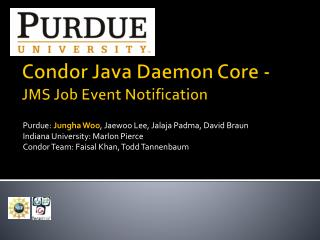 Condor Java Daemon Core -  JMS Job Event Notification