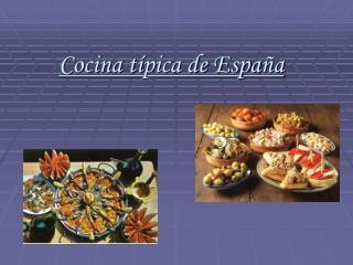 Cocina t í pica de Espa ña