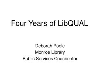 Four Years of LibQUAL
