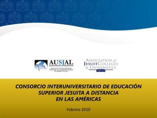 CONSORCIO INTERUNIVERSITARIO DE EDUCACIÓN SUPERIOR JESUITA A DISTANCIA  EN LAS AMÉRICAS