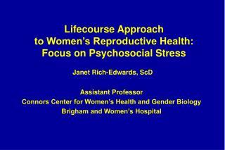 Lifecourse Approach  to Women's Reproductive Health: Focus on Psychosocial Stress