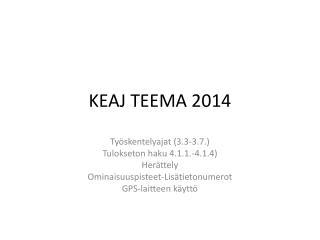 KEAJ TEEMA 2014