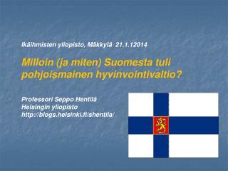 Ikäihmisten yliopisto, Mäkkylä  21.1.12014