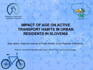 IMPACT OF AGE ON ACTIVE TRANSPORT HABITS IN URBAN RESIDENTS IN SLOVENIA
