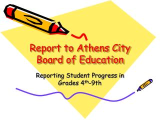Report to Athens City Board of Education