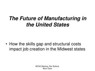 The Future of Manufacturing in the United States