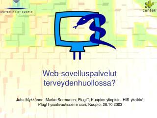 Web-sovelluspalvelut terveydenhuollossa?