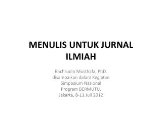 MENULIS UNTUK JURNAL ILMIAH