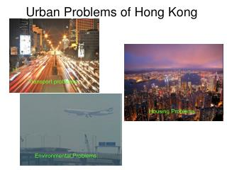 Urban Problems of Hong Kong