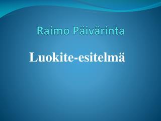 Raimo P�iv�rinta