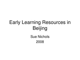 Early Learning Resources in Beijing