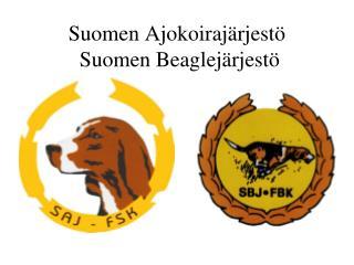 Suomen Ajokoirajärjestö  Suomen Beaglejärjestö
