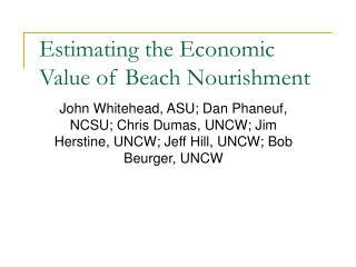 Estimating the Economic Value of Beach Nourishment