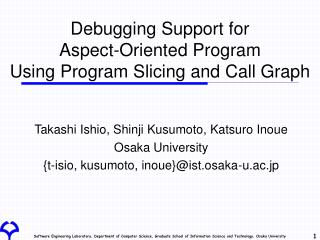 Debugging Support for  Aspect-Oriented Program  Using Program Slicing and Call Graph