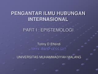 PENGANTAR ILMU HUBUNGAN INTERNASIONAL PART I : EPISTEMOLOGI