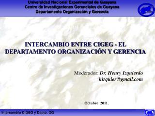 Universidad Nacional Experimental de Guayana Centro de investigaciones Gerenciales de Guayana