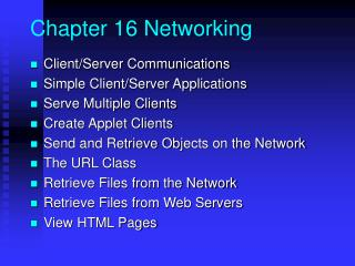 Chapter 16 Networking