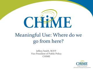 Meaningful Use: Where do we go from here?