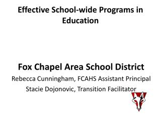 Effective School-wide Programs in Education