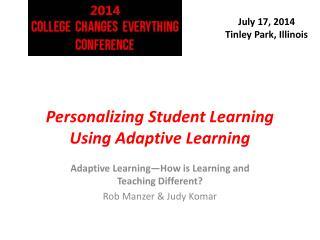 Personalizing Student Learning Using Adaptive Learning
