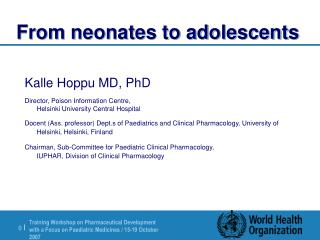 From neonates to adolescents