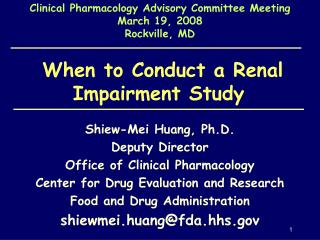 When to Conduct a Renal Impairment Study