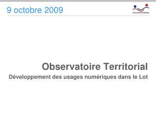 Observatoire Territorial Développement des usages numériques dans le Lot