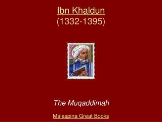 Ibn Khaldun (1332-1395)